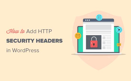 افزودن سرصفحه های امنیتی HTTP در وردپرس