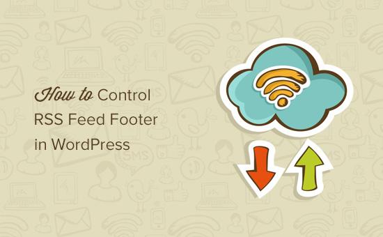 پاورقی خوراک RSS را در وردپرس کنترل کنید